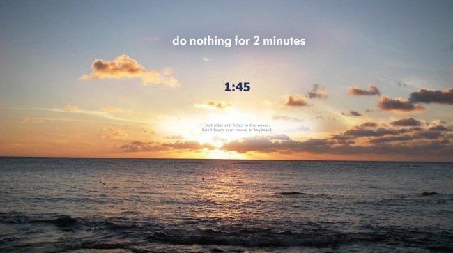 Không làm gì và lắng nghe tiếng sóng trong 2 phút